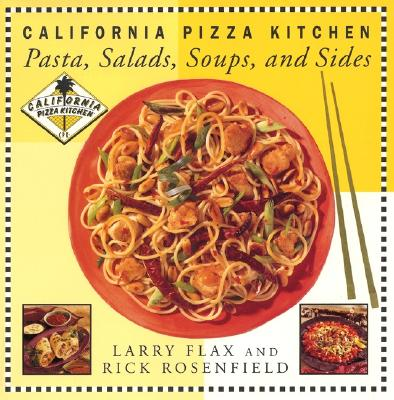 California Pizza Kitchen By Flax, Larry/ Rosenfield, Rick/ California Pizza Kitchen (COR)