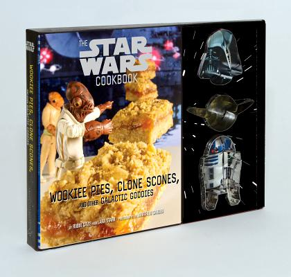 Wookiee Pies, Clone Scones, and Other Galactic Goodies By Davis, Robin/ Starr, Lara
